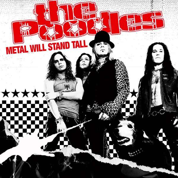 THE POODLES - Metal Will Stand Tall (Ltd. Digipak)