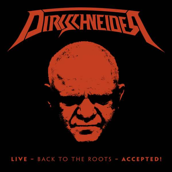 Dirkschneider - Live - Back To The Roots - Accepted! - BD/2-CD Digipak