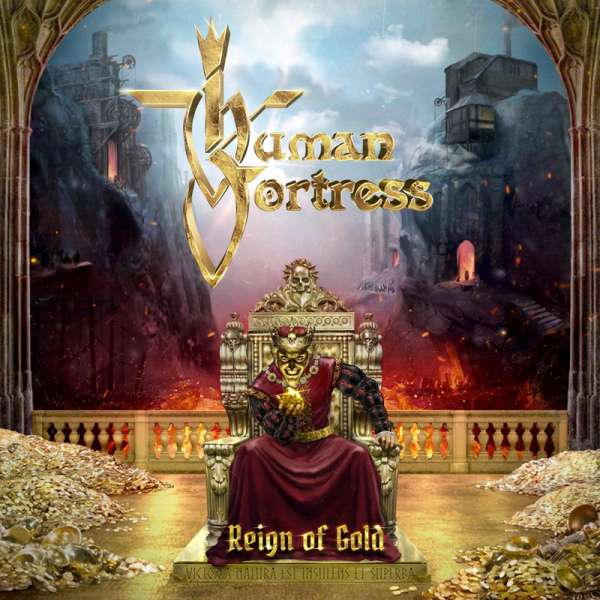 HUMAN FORTRESS - Reign Of Gold - CD Jewelcase
