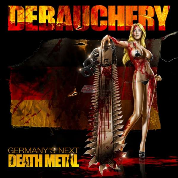 DEBAUCHERY - Germany's Next Death Metal - CD