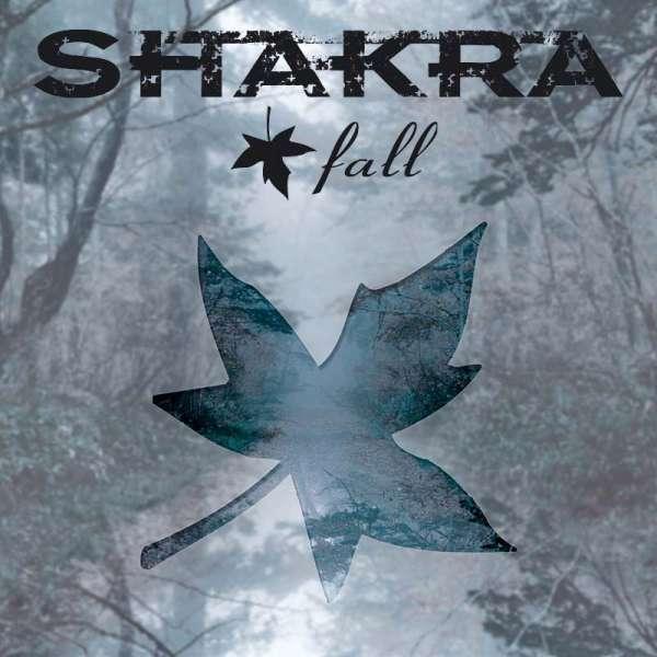 SHAKRA - Fall (Ltd. Digipak)