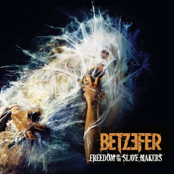 BETZEFER - Freedom To The Slave Makers (Ltd. Digipak-CD)
