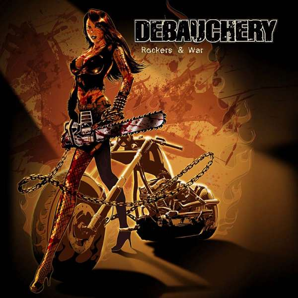 DEBAUCHERY - Rockers & War