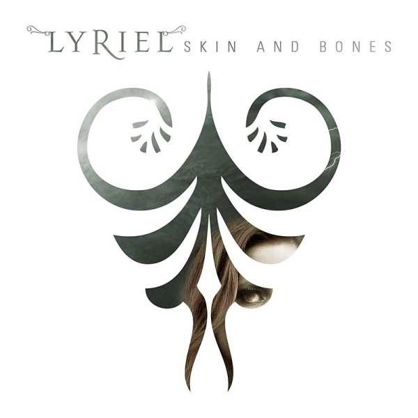 Lyriel - Skin And Bones (Digipak-CD)
