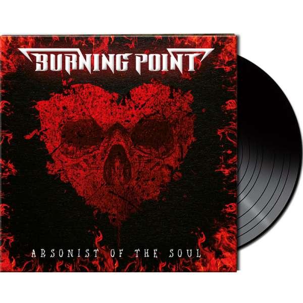 BURNING POINT – Arsonist Of The Soul - Ltd. Gatefold BLACK Vinyl
