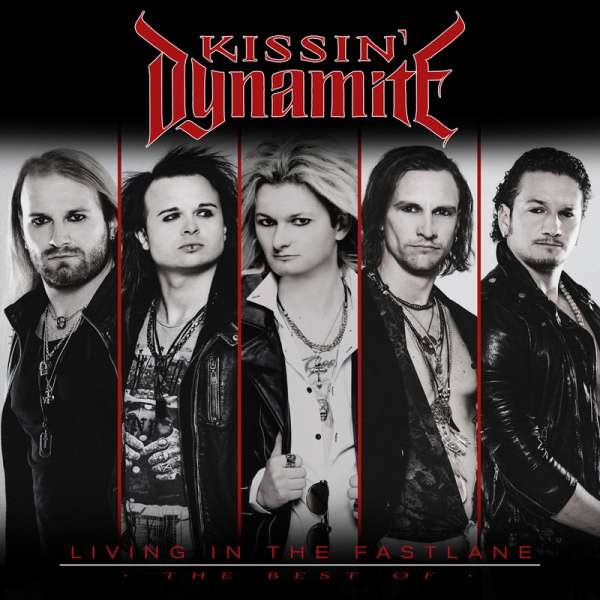 KISSIN' DYNAMITE - Living In The Fastlane - The Best Of - 2-CD Jewelcase