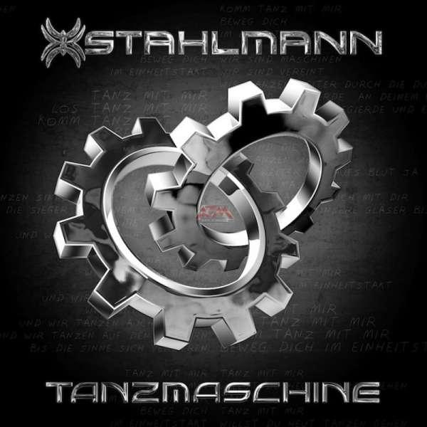 STAHLMANN - Tanzmaschine