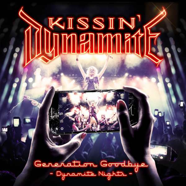 KISSIN' DYNAMITE - Generation Goodbye - Dynamite Nights - BD/2-CD Digipak