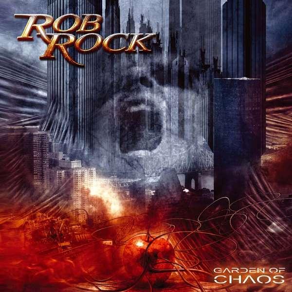 ROB ROCK - Garden Of Chaos