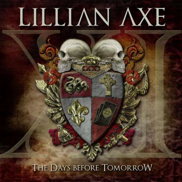 LILLIAN AXE - The Days Before Tomorrow