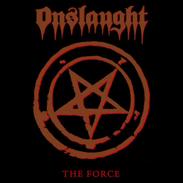 ONSLAUGHT - The Force (Re-Release)