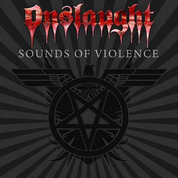 ONSLAUGHT - Sounds Of Violence (Ltd. Digi)