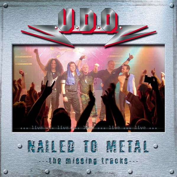 U.D.O. - Nailed To Metal (Live)