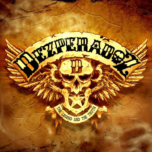 DEZPERADOZ - The Legend And The Truth