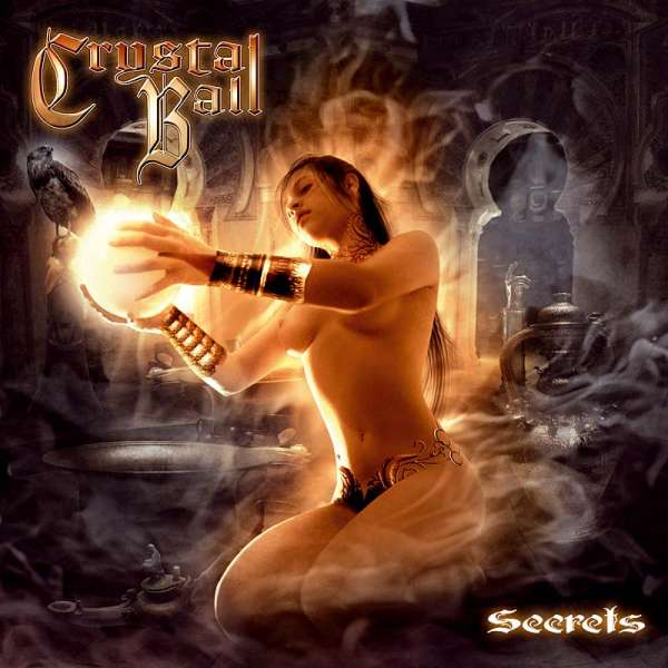 CRYSTAL BALL - Secrets