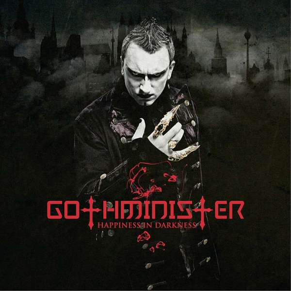 GOTHMINISTER - Happiness in Darkness