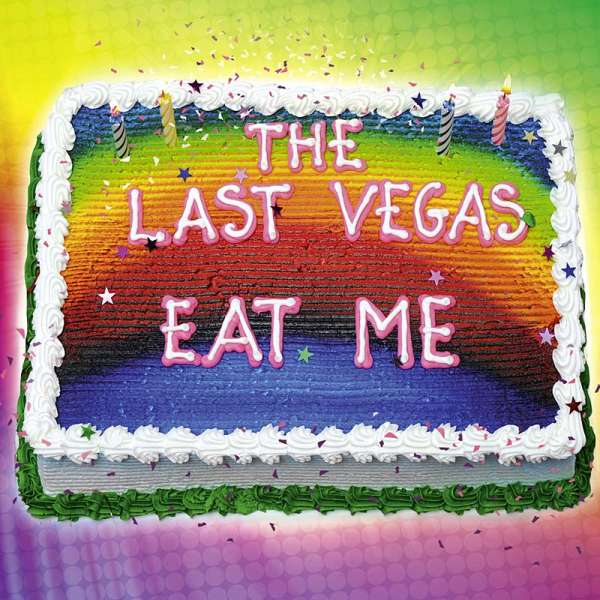The Last Vegas - Eat Me - CD Digipak