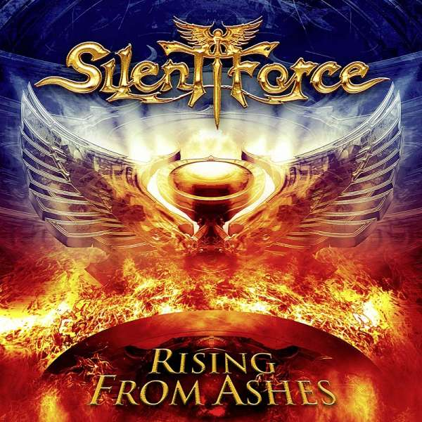 SILENT FORCE - Rising from Ashes (Digipak)