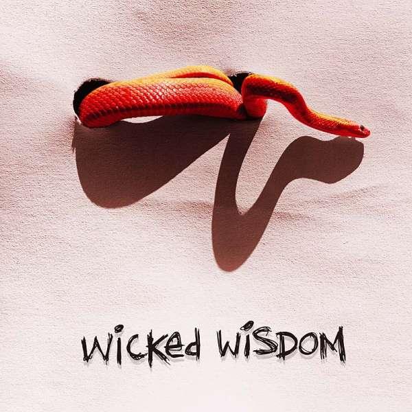 WICKED WISDOM - Wicked Wisdom