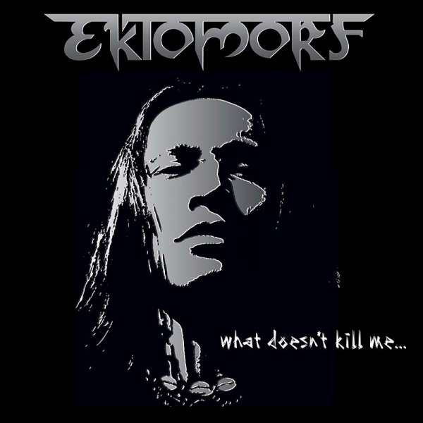 EKTOMORF - What Doesn't Kill Me... (Ltd. Digipak)