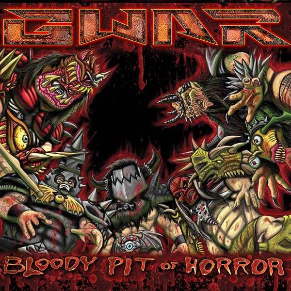 GWAR - Bloody Pit Of Horror (Ltd. Digipak)