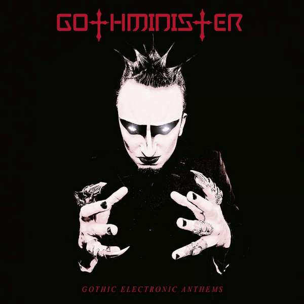 GOTHMINISTER - Gothic Electronic Anthems
