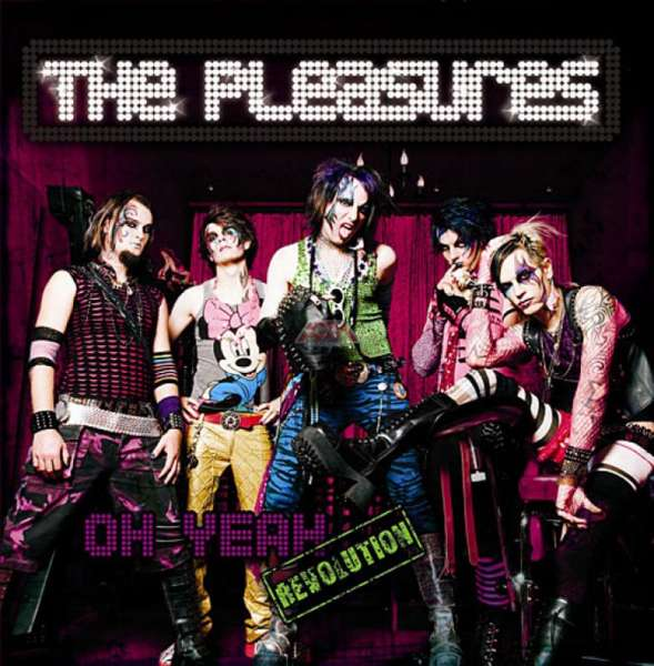 THE PLEASURES - Oh Yeah Revolution