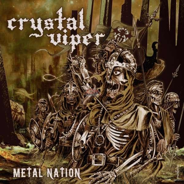 CRYSTAL VIPER - Metal Nation