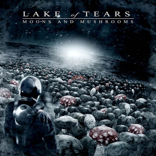 LAKE OF TEARS - Moons And Mushrooms