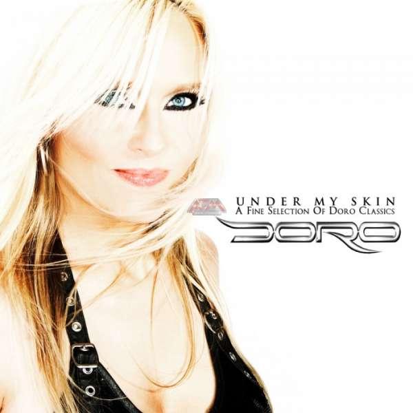 DORO - Under My Skin-A Fine Selection Of Doro Classics