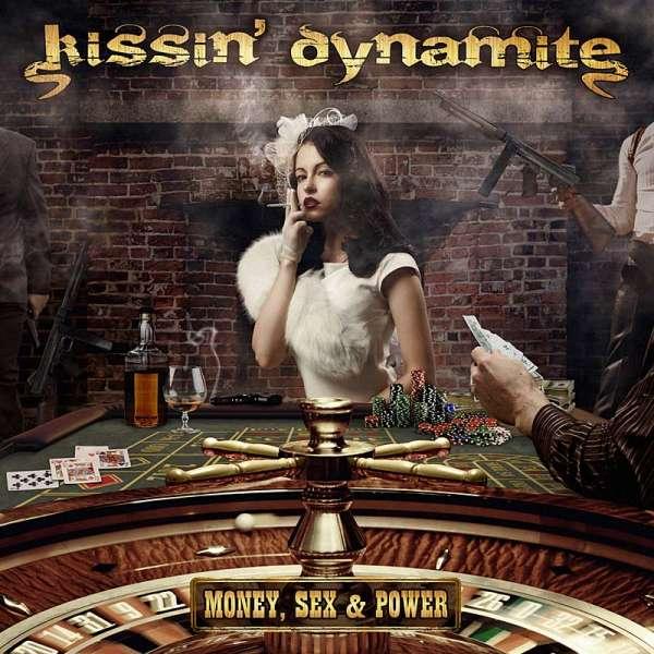 KISSIN' DYNAMITE - Money, Sex & Power (Ltd. Digi)