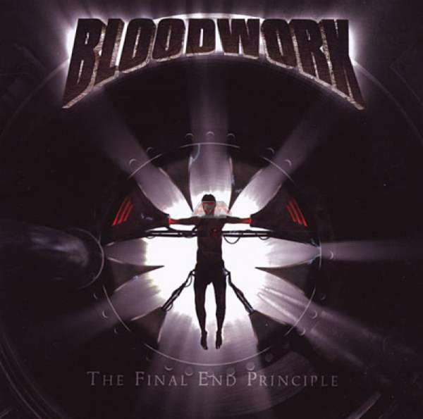 BLOODWORK - The Final End Principle