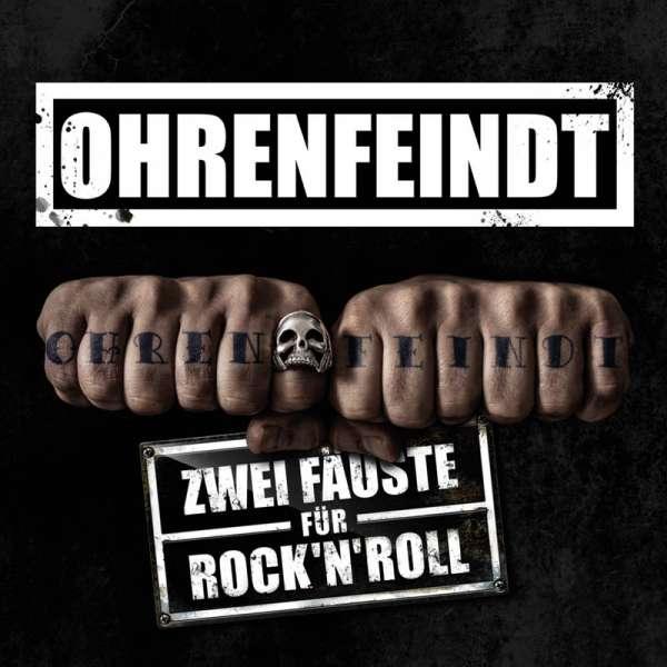 OHRENFEINDT – Zwei Fäuste Für Rock'n'Roll - CD Digipak