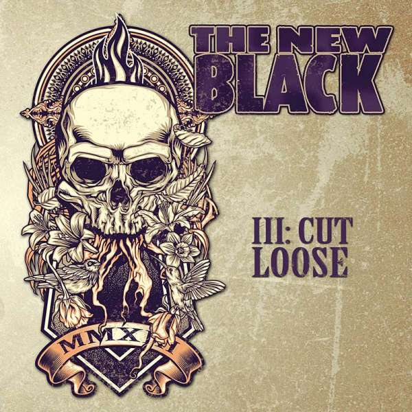 THE NEW BLACK - III: Cut Loose (Digipak)