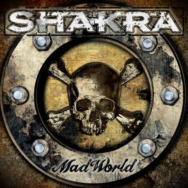 SHAKRA - Mad World - Digipak CD