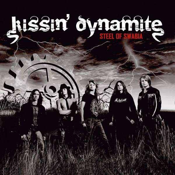 KISSIN' DYNAMITE - Steel Of Swabia (Digipak)