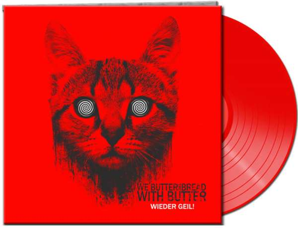 WE BUTTER THE BREAD WITH BUTTER - Wieder geil! - Ltd. Red Vinyl