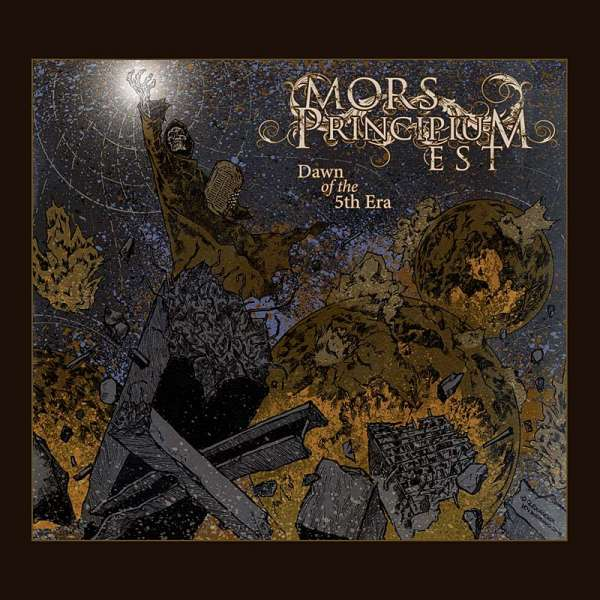 MORS PRINCIPIUM EST - Dawn Of The 5th Era (Digipak-CD)