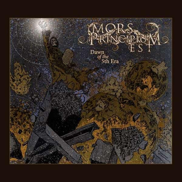 MORS PRINCIPIUM EST - Dawn Of The 5th Era (CD-Digipak)