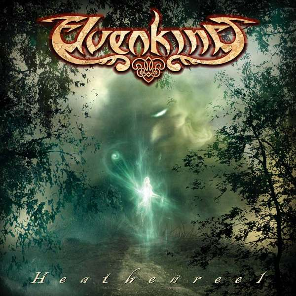 ELVENKING - Heathenreel