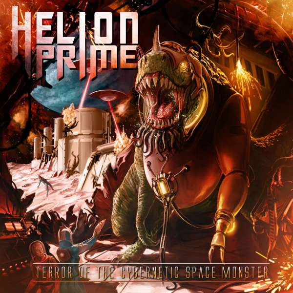 HELION PRIME - Terror Of The Cybernetic Space Monster - CD Jewelcase