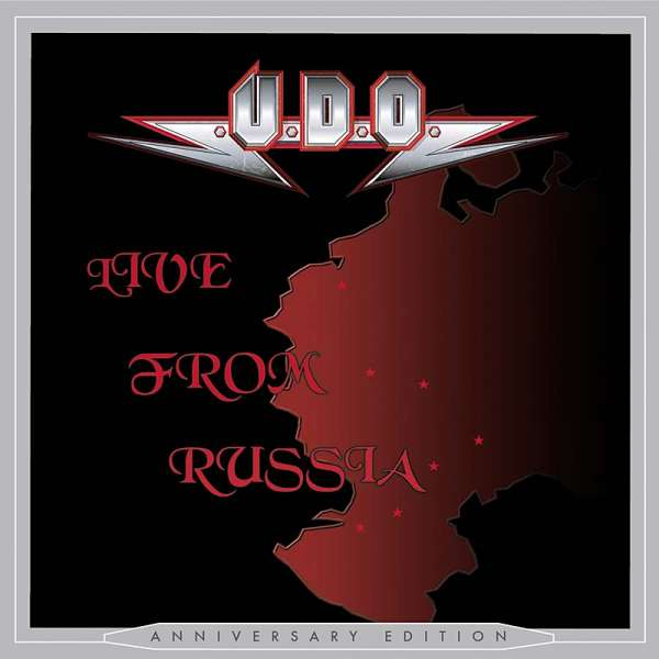 U.D.O. - Live From Russia (Anniversary Edition)