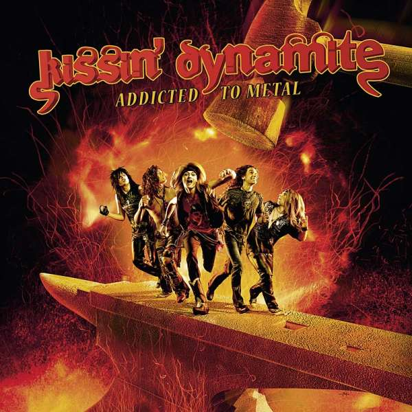 KISSIN DYNAMITE - Addicted To Metal