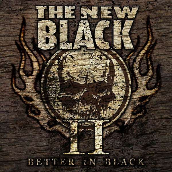 THE NEW BLACK - II: Better In Black (Ltd. Digi)
