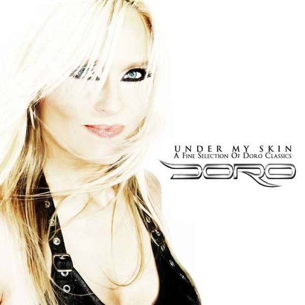 DORO - Under My Skin-A Fine Selection Of Doro Classics (Basic Edition)
