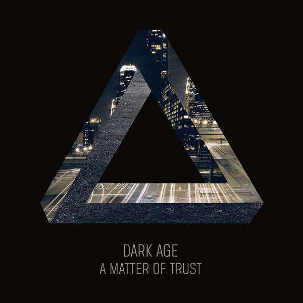 DARK AGE - A Matter Of Trust (Digipak)