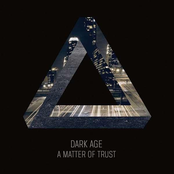 DARK AGE - A Matter Of Trust (Digipak)