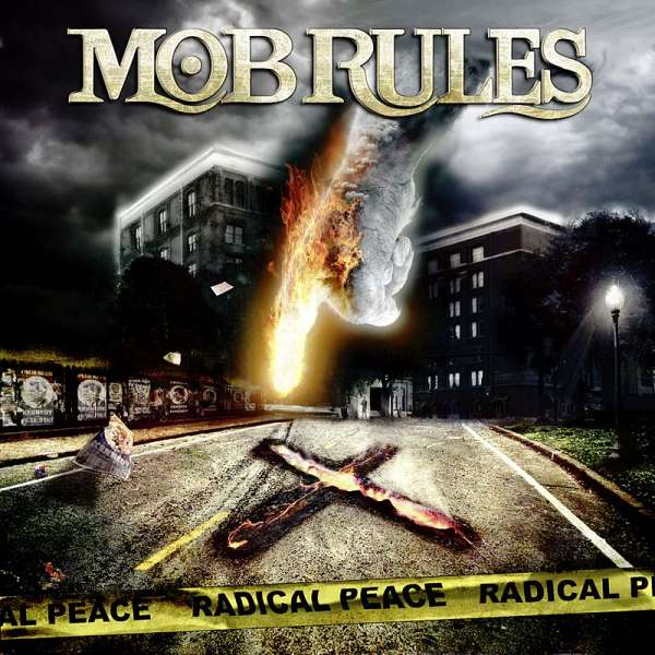 MOB RULES - Radical Peace (Ltd. Digipak)