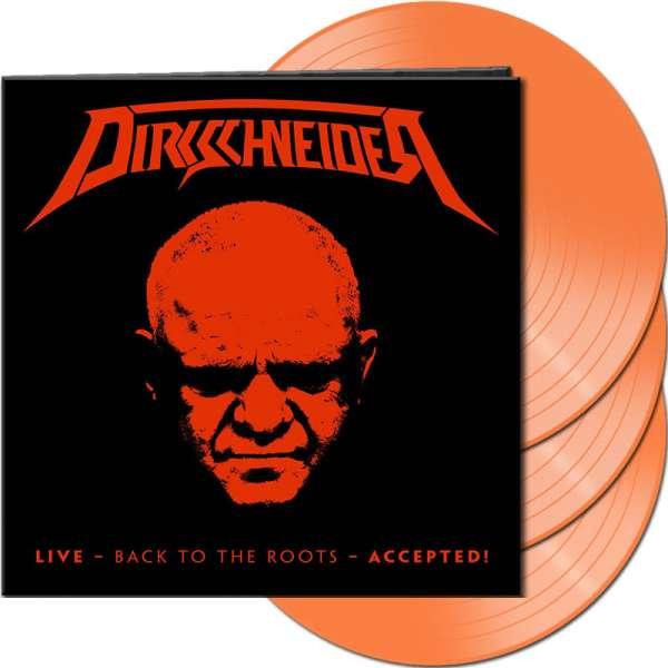 Dirkschneider - Live - Back To The Roots - Accepted! - Ltd. Gtf. Clear Orange 3-Vinyl