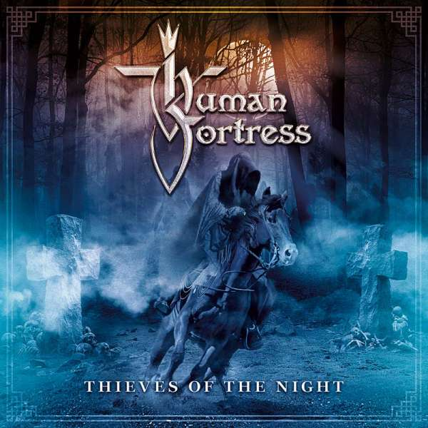 Human Fortress - Thieves Of The Night - CD Jewelcase